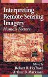 Interpreting Remote Sensing Imagery