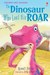 The Dinosaur Who Lost His Roar (Usborne First Reading)