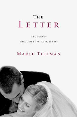 The Letter: My Journey Through Love, Loss, and Life