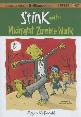 Stink and the Midnight Zombie Walk by Megan McDonald