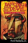 Dancing with the Devil and Other Tales from Beyond/Bailando Con El Diablo y Otros Cuentos del Mas Alla