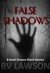 False Shadows: Eight Scott Drayco Mystery Stories