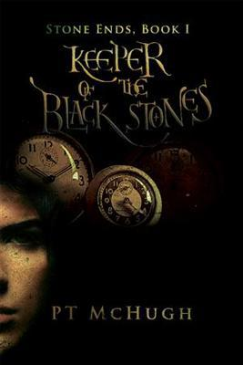 Keeper of the Black Stones (Stone Ends, #1)