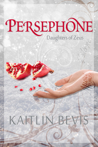 Persephone (Daughters of Zeus #1)