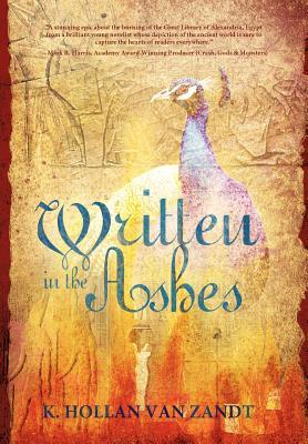 Written in the Ashes by K. Hollan VanZandt