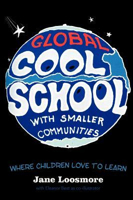 Cool School: Where Children Love to Learn