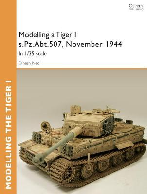 Modelling a Tiger I s.Pz.Abt.507, East Prussia, November 1944: In 1/35 scale