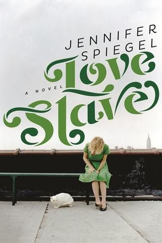 Love Slave by Jennifer Spiegel