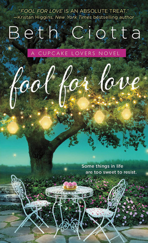 Fool for Love (Cupcake Lovers, #1)