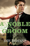 A Noble Groom (Michigan Brides #2)