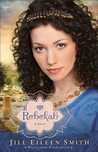 Rebekah (Wives of the Patriarchs, # 2)