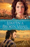 Love In A Broken Vessel (Treasure Of His Love, #3)