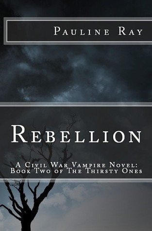 Rebellion by Pauline Ray