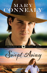 Swept Away by Mary Connealy