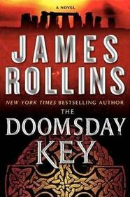 The Doomsday Key by James Rollins