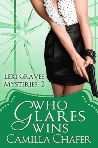 Who Glares Wins (Lexi Graves Mystery, #2)