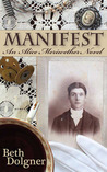 Manifest: An Alice Meriwether Novel