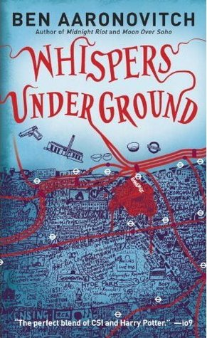 Whispers Under Ground (Peter Grant, #3)