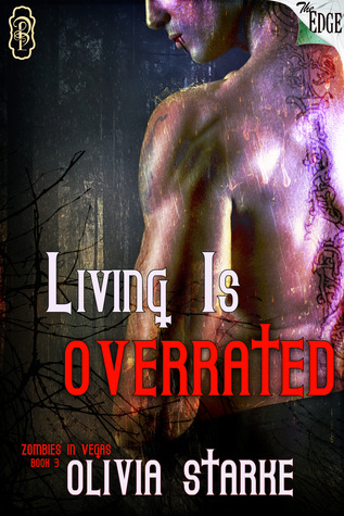 Living is Overrated by Olivia Starke