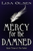 Mercy for the Damned (The F...
