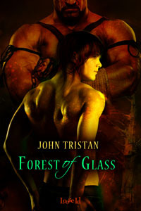 Forest of Glass by John Tristan