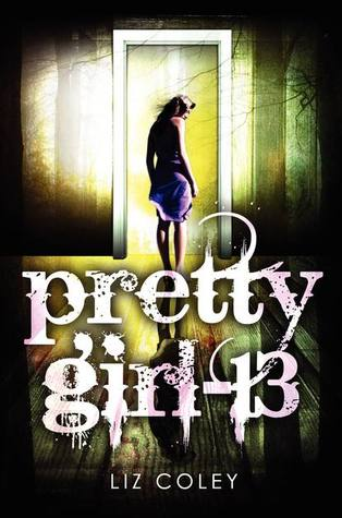 Pretty Girl-13 by Liz Coley