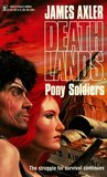 Pony Soldiers (Deathlands, #6)