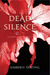 Dead Silence (The Body Find...
