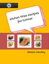 Gluten Free Recipes for Dinner (Volume 1)