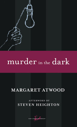 Murder in the Dark: Short Fictions and Prose Poems