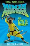 The Eye of the Monkey (Ninja Meerkats)