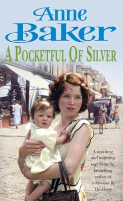A Pocketful Of Silver by Anne Baker