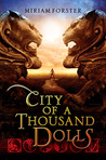 City of a Thousand Dolls (Bhinian Empire, #1)