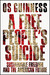 A Free People's Suicide by Os Guinness