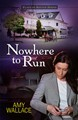 Nowhere to Run (Place of Refuge #2)