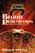 Blood Redemption (Blood Destiny, #9)