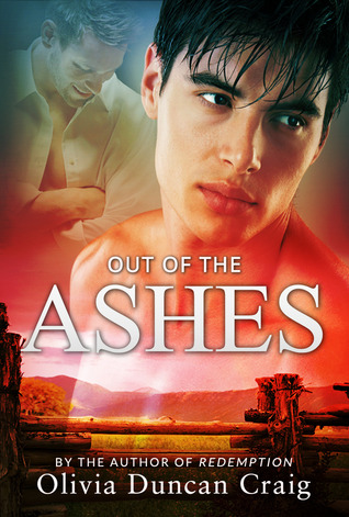 Out of the Ashes by Olivia Duncan Craig