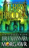 Morgawr (Voyage of the Jerle Shannara, #3)