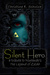 Silent Hero by Christine E. Schulze