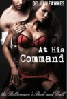 At His Command (The Billionaire's Beck and Call, #3)