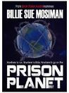 PRISON PLANET by Billie Sue Mosiman
