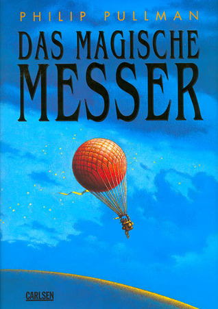 Das Magische Messer (His Dark Materials, #2)