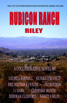 Rubicon Ranch: Riley's Story