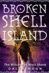 Broken Shell Island (The Witches of West Shore, #1)