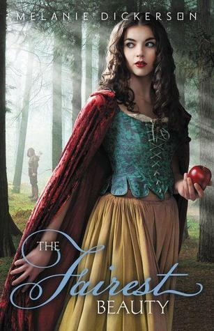 The Fairest Beauty by Melanie Dickerson
