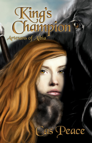 King's Champion by Cas Peace