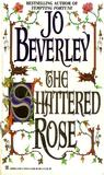The Shattered Rose (Dark Champion, #2)