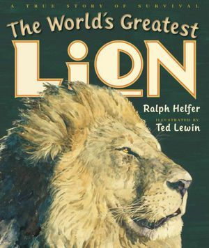 The World's Greatest Lion