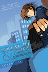 Strength & Justice, Side: Strength (Strength & Justice #1)