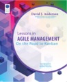 Lessons in Agile Management - On the road to Kanban